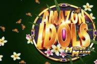Amazon Idols Million Maker Slot